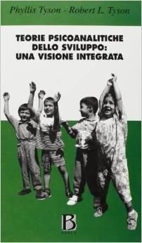 Teorie psicoanalitiche dello sviluppo: una visione integrata