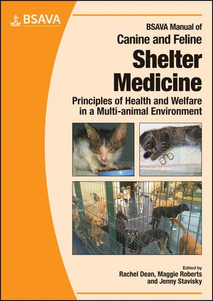 BSAVA Manual of Canine and Feline Shelter Medicine