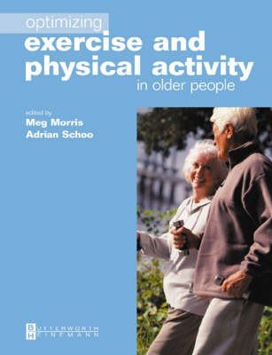 Optimizing Exercise and Physical Activity in Older People
