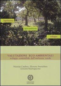 Valutazioni eco-ambientali. Sviluppo sostenibile dell'ambiente rurale
