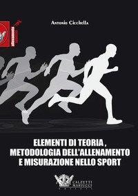 Elementi di teoria, metodologia dell'allenamento e misurazione nello sport