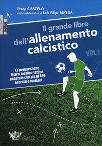 Il grande libro dell'allenamento calcistico