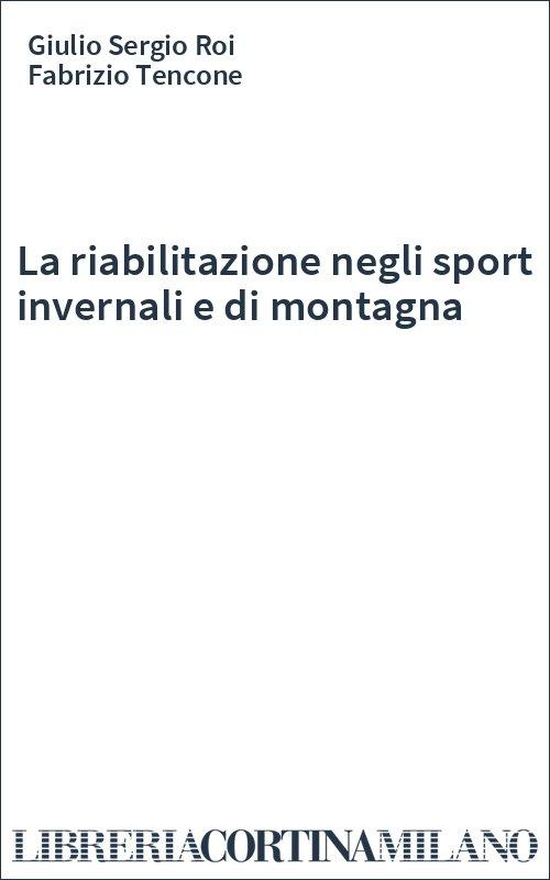La riabilitazione negli sport invernali e di montagna