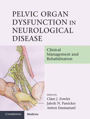 Pelvic Organ Dysfunction in Neurological Disease