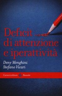 Deficit di attenzione e iperattività