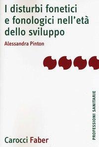 I disturbi fonetici e fonologici nell'età dello sviluppo