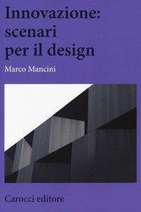 Innovazione: scenari per il design