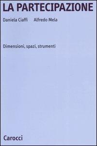 La partecipazione. Dimensioni, spazi e strumenti