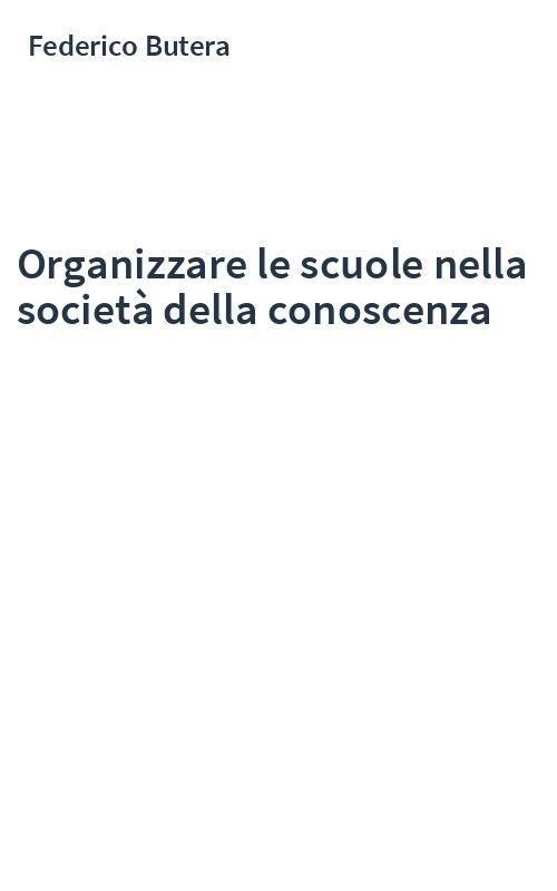 Organizzare le scuole nella società della conoscenza