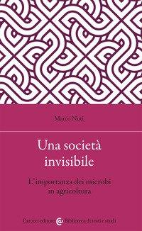Una società invisibile. L'importanza dei microbi in agricoltura