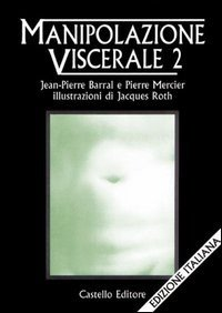 Manipolazione viscerale vol.2