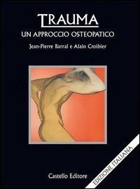 Trauma: un approccio osteopatico