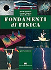 Fondamenti di fisica. Fisica moderna