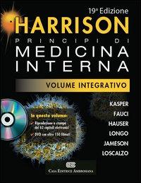 Harrison. Principi di medicina interna. Volume integrativo