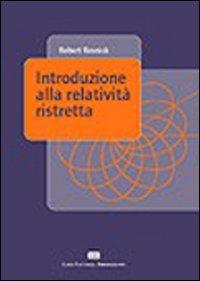Introduzione alla relatività ristretta