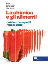 La chimica e gli alimenti. Nutrienti e aspetti nutraceutici