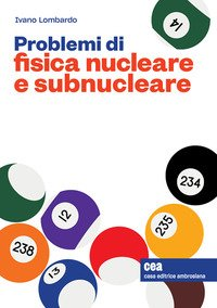 Problemi di fisica nucleare e subnucleare