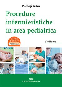 Procedure Infermieristiche in area pediatrica