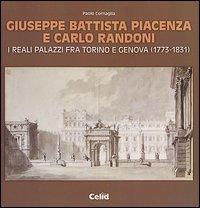 Giuseppe Battista Piacenza e Carlo Randoni. I reali palazzi fra Torino e Genova (1773-1831)