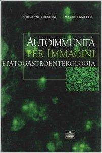 Autoimmunità per immagini in epatogastroenterologia