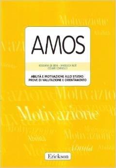 Amos. Abilità e motivazione allo studio: prove di valutazione e orientamento