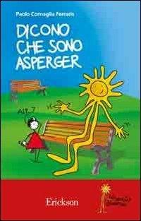 Dicono che sono Asperger