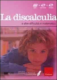 Facciamo il punto su... la discalculia e altre difficoltà in matematica