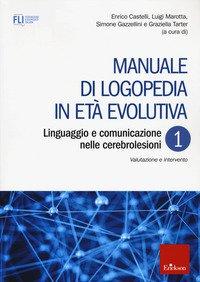 Manuale di logopedia in età evolutiva