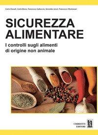 Sicurezza alimentare. I controlli sugli alimenti di origine non animale