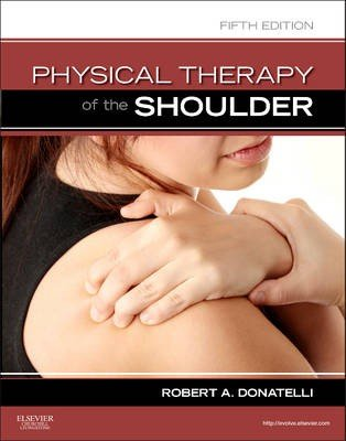 Physical Therapy of the Shoulder