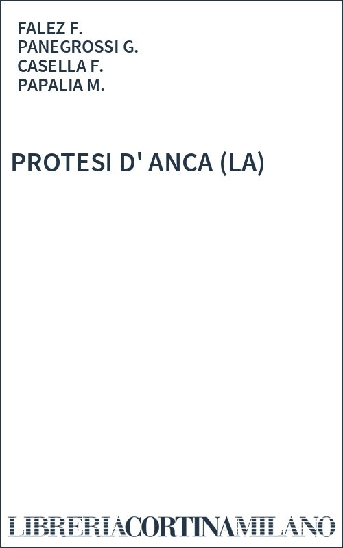 PROTESI D' ANCA (LA)