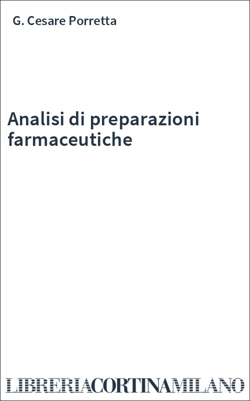 Analisi di preparazioni farmaceutiche