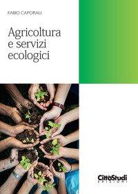 Agricoltura e servizi ecologici
