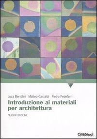 Introduzione ai materiali per architettura