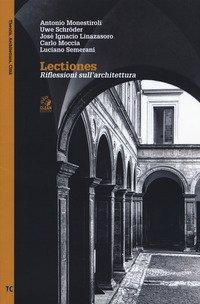 Lectiones. Riflessioni sull'architettura