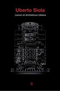 Lezioni di architettura urbana