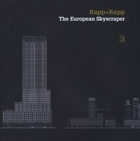 Rapp+rapp. The european skyscraper