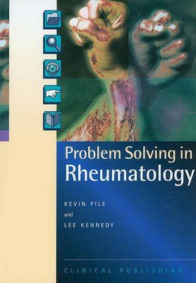 Problem Solving in Rheumatology
