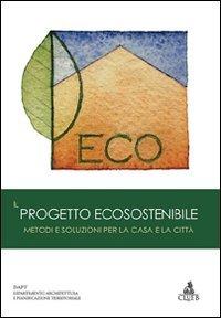 Il progetto ecosostenibile