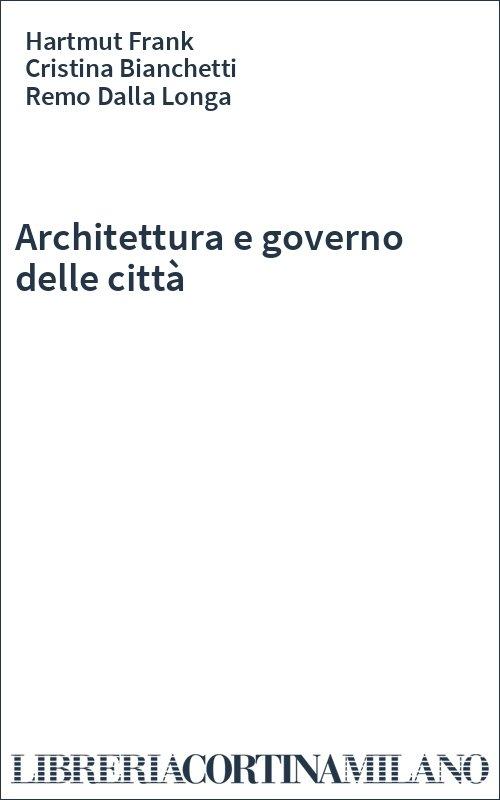 Architettura e governo delle città
