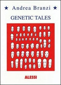 Genetic tales. Ediz. italiana e inglese