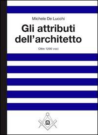 Gli attributi dell'architetto