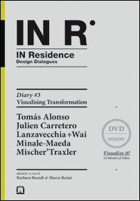 In residence. Diary. Ediz. italiana e inglese