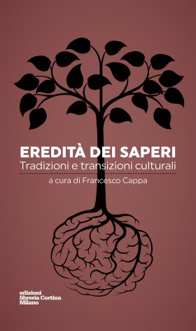 Eredità dei saperi. Tradizioni e transizioni culturali