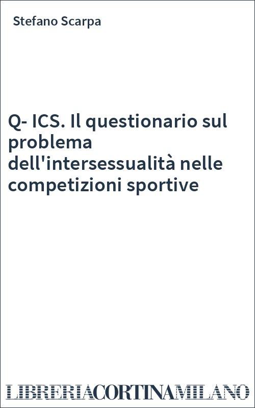 Q-ICS. Il questionario sul problema dell'intersessualità nelle competizioni sportive