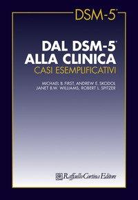 Dal DSM-5 alla clinica. Casi esemplificativi