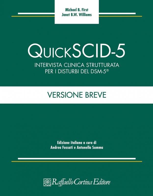 QUICKSCID-5. Intervista clinica strutturata per i disturbi del DSM-5®