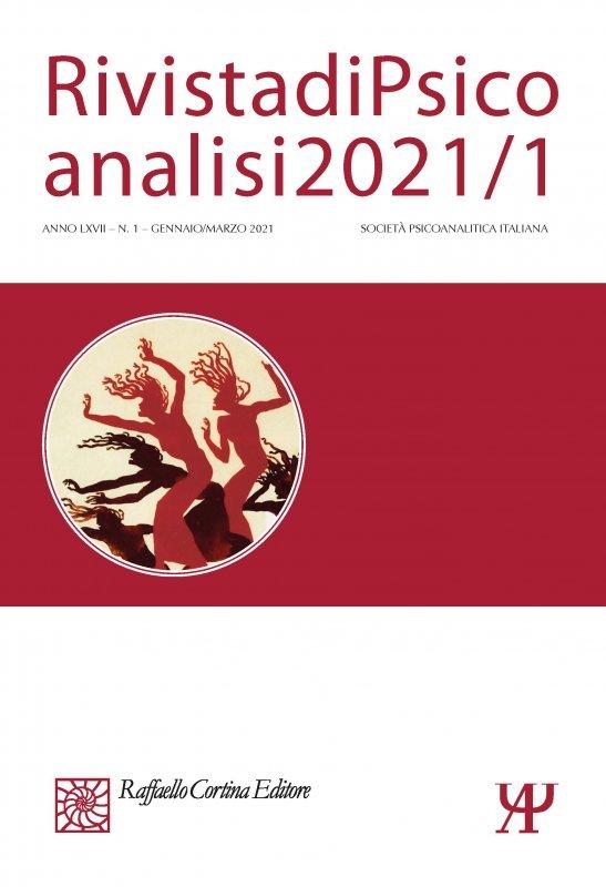 Rivista di Psicoanalisi 2021/1