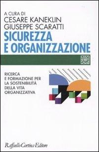 Sicurezza e organizzazione. Ricerca e formazione per la sostenibilità della vita lavorativa