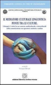 Il mediatore culturale linguistico: ponte tra le culture